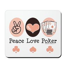 Peace Love Poker Mousepad