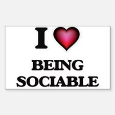 I love Being Sociable Decal