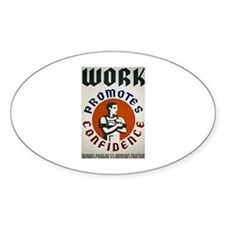 Work Promotes Confidence Oval Decal