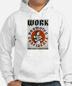 Work Promotes Confidence Hoodie