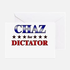 CHAZ for dictator Greeting Card