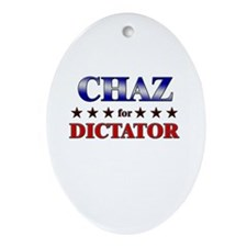 CHAZ for dictator Oval Ornament