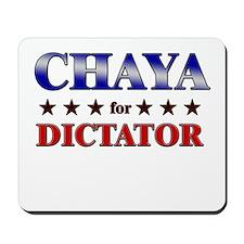 CHAYA for dictator Mousepad