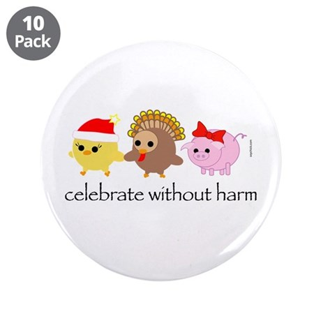 """Celebrate Without Harm 3.5"""" Button (10 pack)"""