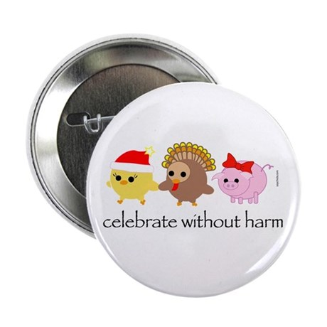 """Celebrate Without Harm 2.25"""" Button (10 pack)"""