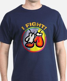 I Fight Boxing T-Shirt