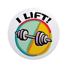 I LIFT Barbell Ornament (Round)
