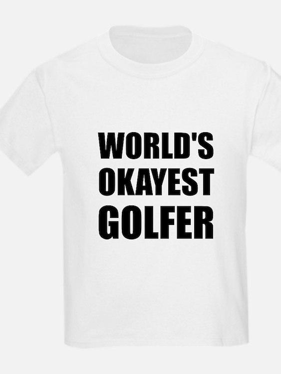 World's Okayest Golfer T-Shirt