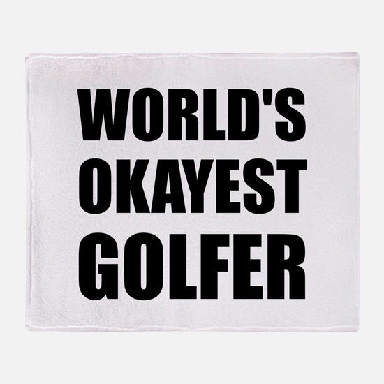 World's Okayest Golfer Throw Blanket