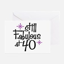 Still Fabulous at 40 Greeting Cards