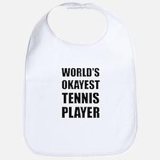 World's Okayest Tennis Player Bib