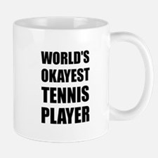 World's Okayest Tennis Player Mugs