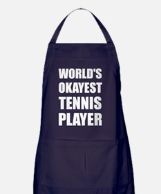 World's Okayest Tennis Player Apron (dark)