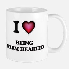 I love Being Warm-Hearted Mugs