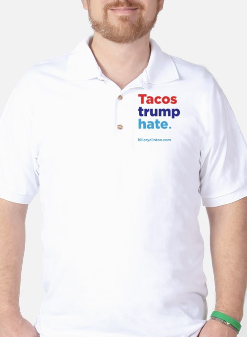 Tacos Trump Hate: Hillary 2016 T-Shirt