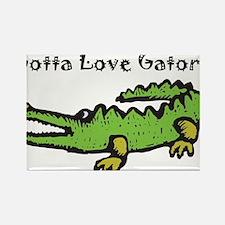 Gotta Love Gators Magnets