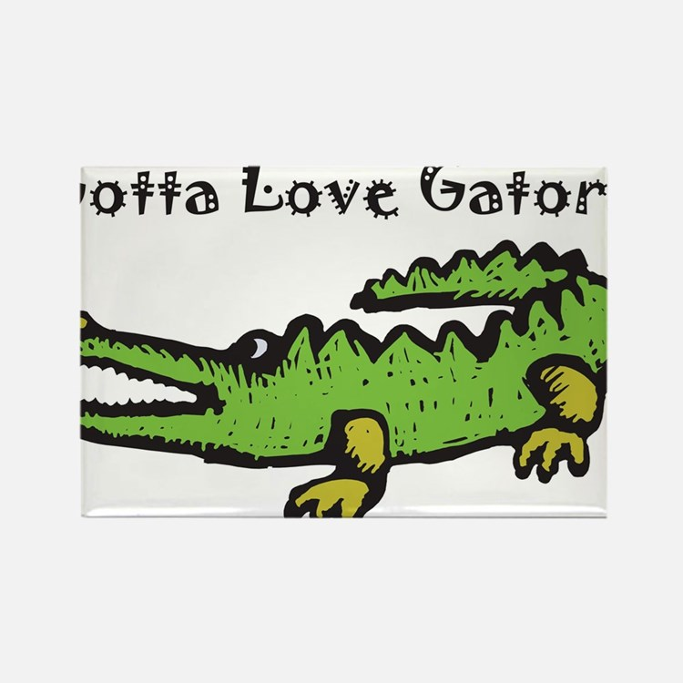 Gotta Love Gators Magnets