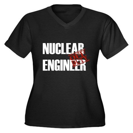 Off Duty Nuclear Engineer Women's Plus Size V-Neck