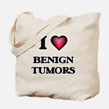 I Love Benign Tumors Tote Bag
