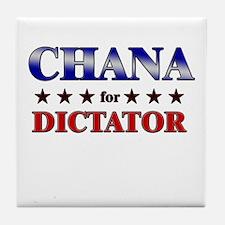 CHANA for dictator Tile Coaster