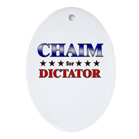 CHAIM for dictator Oval Ornament