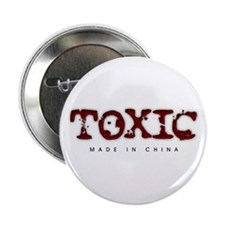 "Toxic - Made in China 2.25"" Button"