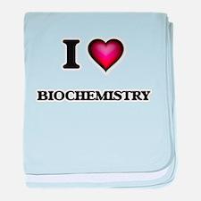 I Love Biochemistry baby blanket