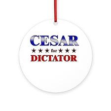 CESAR for dictator Ornament (Round)