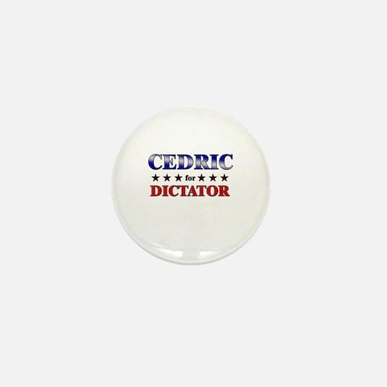 CEDRIC for dictator Mini Button