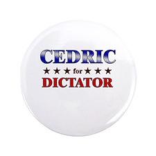 "CEDRIC for dictator 3.5"" Button"