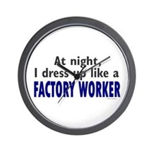 Dress Up Like A Factory Worker (Night) Wall Clock