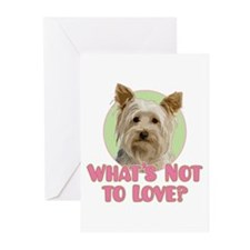 Yorkie-What's Not To Love -  Greeting Cards (Pk of