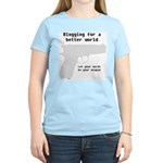 Blogging for a better world Women's Pink T-Shirt