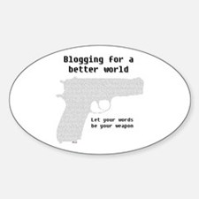 Blogging for a better world Oval Decal