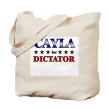 CAYLA for dictator Tote Bag