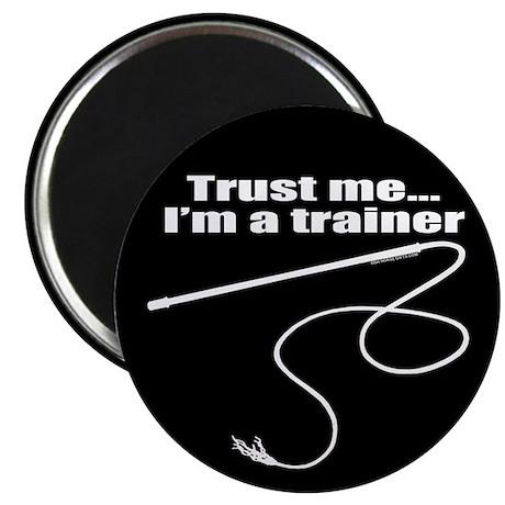 "Trust me I'm a trainer. 2.25"" Magnet (10 pack)"