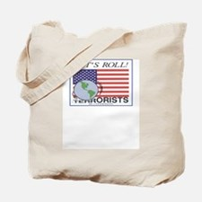 """Lets Roll !"" over terrorists Tote Bag-2 sided"