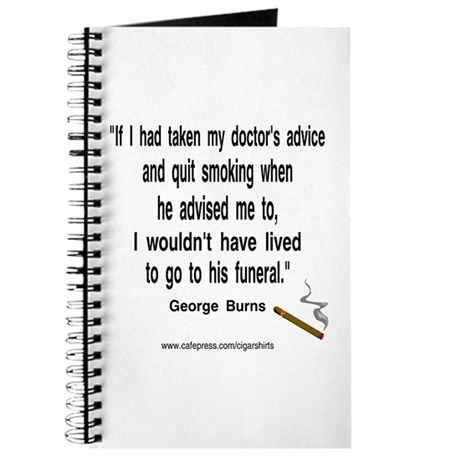 George Burns Cigar Quote Journal