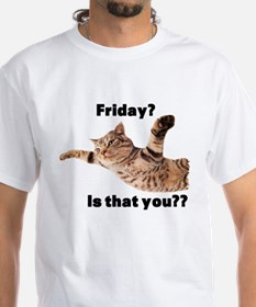 Friday? is that you? T-Shirt