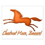 Chestnut Mare, Beware! Small Poster