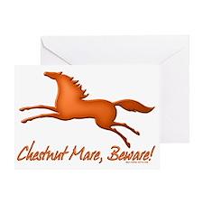 Chestnut Mare, Beware! Greeting Card