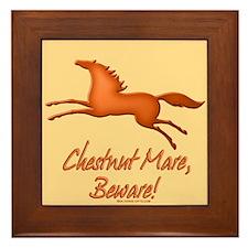 Chestnut Mare, Beware! Framed Tile