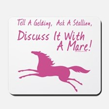 Discuss It With A Mare! Mousepad
