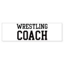 WRESTLING Coach Bumper Bumper Sticker