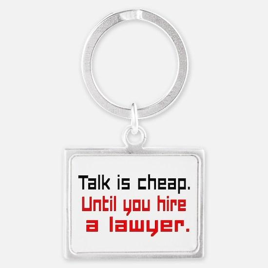 Talk is cheap. Keychains