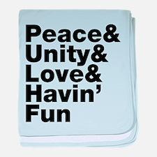 Peace & Unity & Love & Havin Fun baby blanket