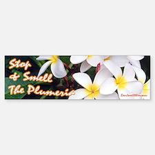 Smell Plumeria Bumper Bumper Bumper Sticker