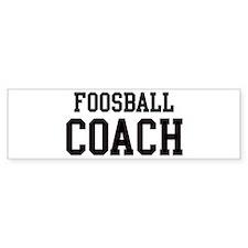 FOOSBALL Coach Bumper Bumper Sticker