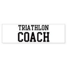 TRIATHLON Coach Bumper Bumper Sticker