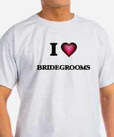 I Love Bridegrooms T-Shirt